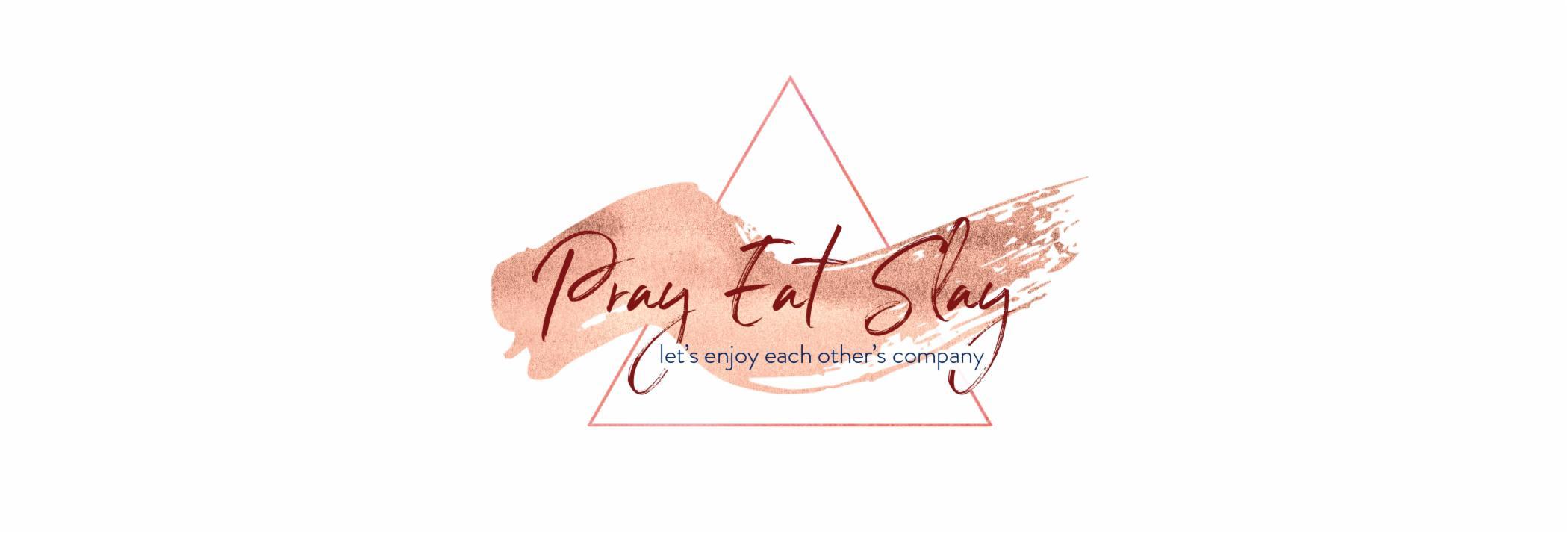 Pray Eat Slay
